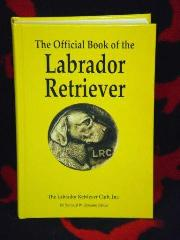 OFFICIAL BOOK OF THE LABRADOR RETRIEVER